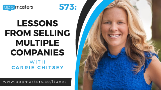AppMasters Podcast: Guest COO/Co-Founder Carrie Chitsey