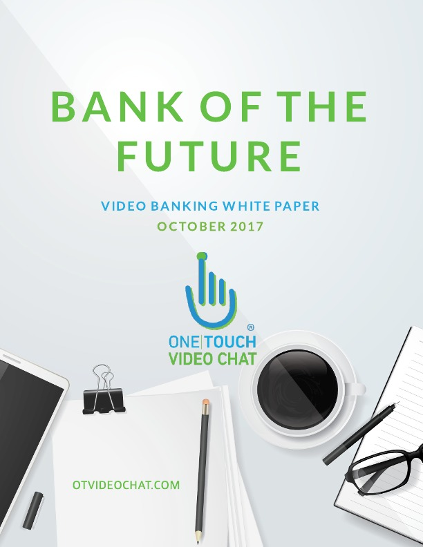 Bank of Future: Video Banking Webinar Recording + White Paper