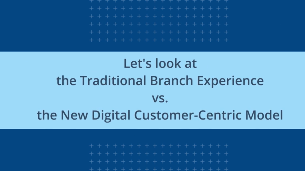 The Video Banking Customer Journey vs. Traditional Branch Journey