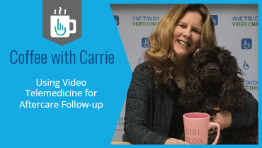 Using Video Telemedicine for Aftercare Followup