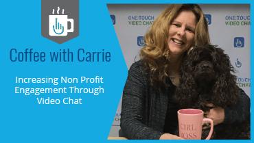 Increase Non-Profit Engagement Through Video Chat