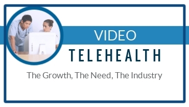 Benefits of Telehealth Services: The Growth, Need, & Industry