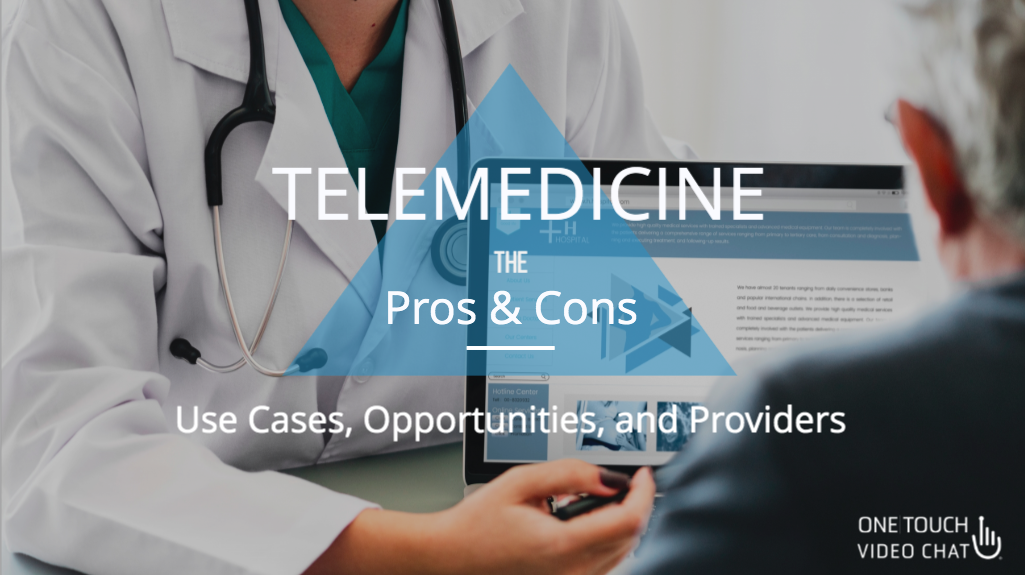 The Pros & Cons of Telehealth for Providers