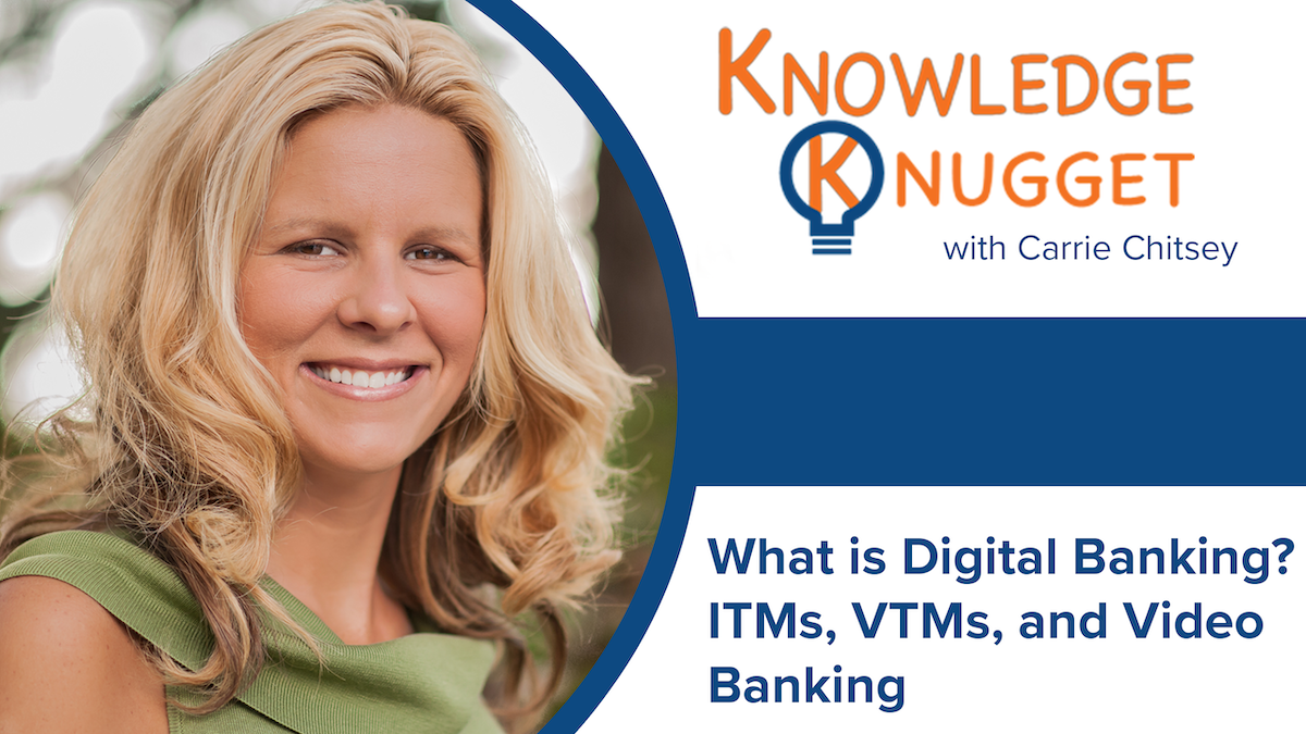 What is Digital Banking? ITMs, VTMs, and Video Banking