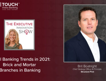 Digital Banking Trends: Brick and Mortar Branches in Banking